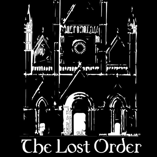 The Lost Order's Podcast