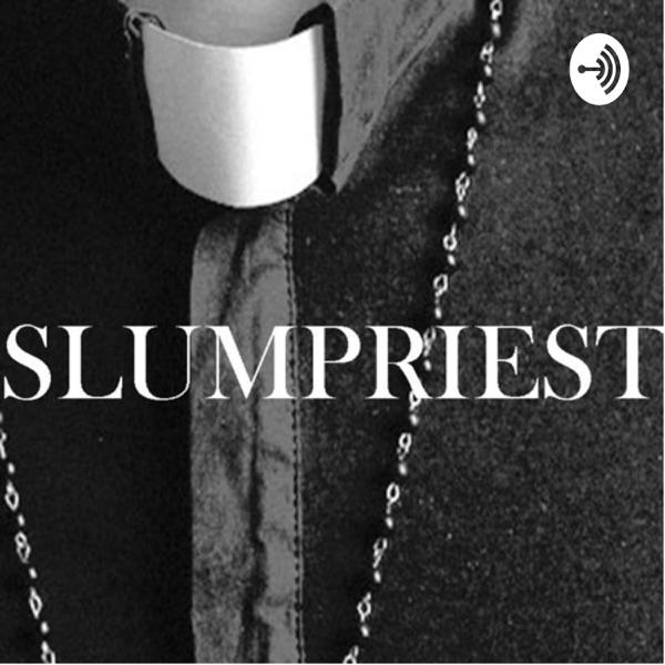 #SlumPriest