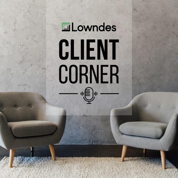 Lowndes Client Corner