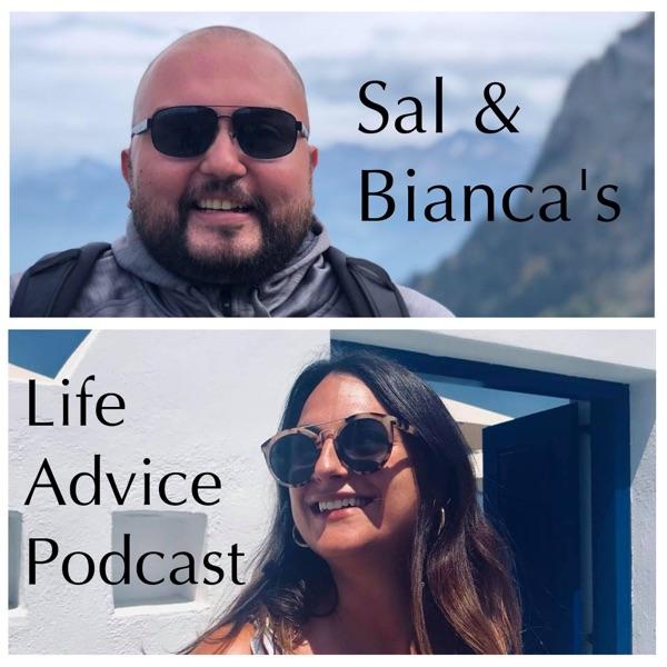 LIFE. with Salvador and Bianca