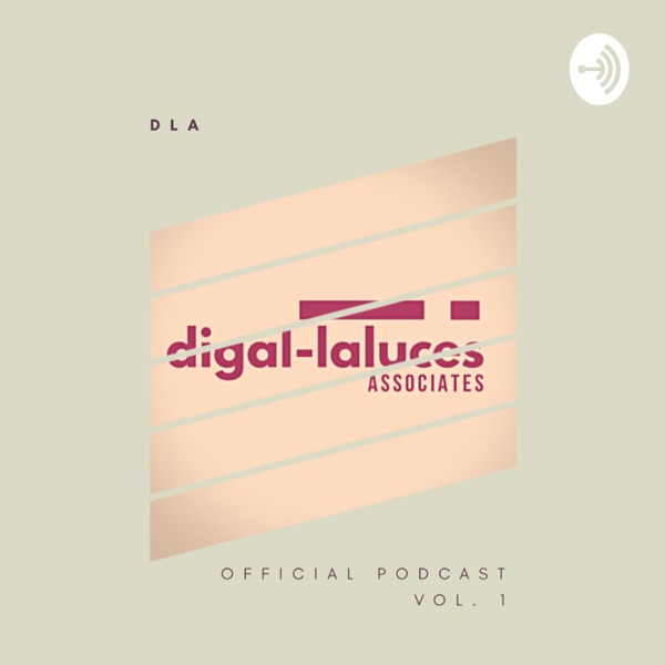 Digal Laluces Associates Official Podcast