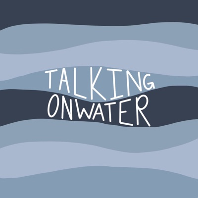 Talking On Water