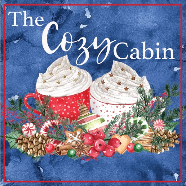 Cozy Cabin Podcast