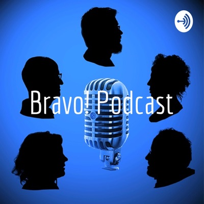 Bravo! Podcast:Revista Bravo