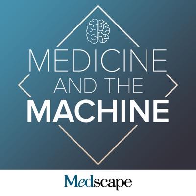 Medicine and the Machine