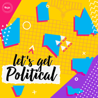 Let's Get Political podcast