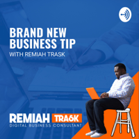 Brand New Business Tip podcast