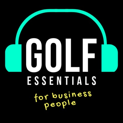 Golf Essentials (for Business People)