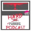 Hard Parking Podcast artwork
