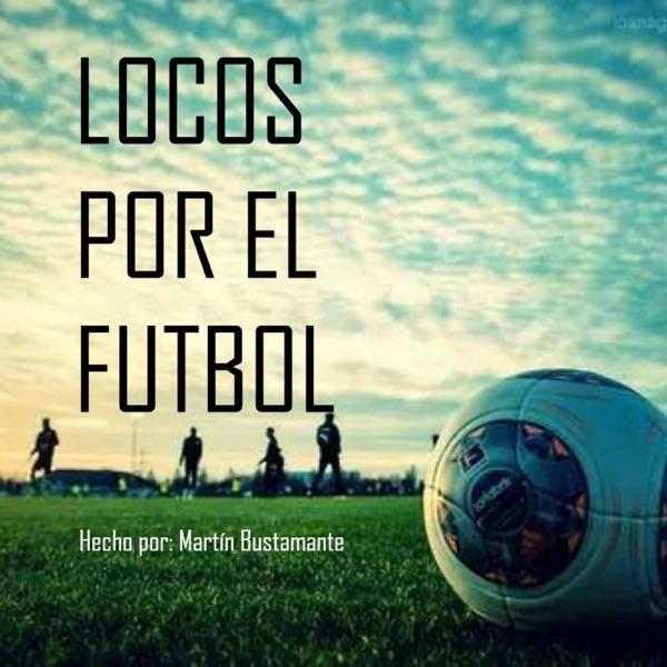 Locos por el Fútbol