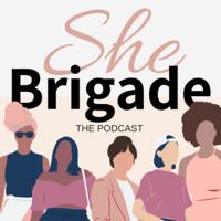 She Brigade podcast