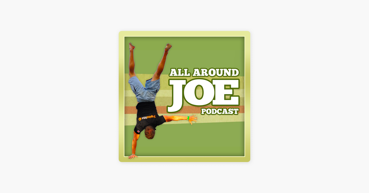 The AllAroundJoe Fitness Podcast on Apple Podcasts