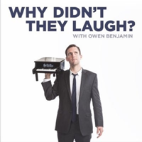 Why Didn't They Laugh? podcast