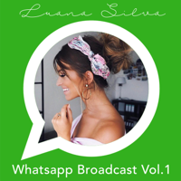 Whatsapp Broadcast podcast