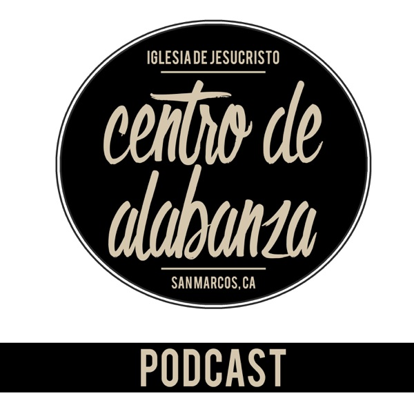Centro de Alabanza Podcast