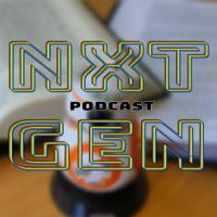 NXT GEN podcast