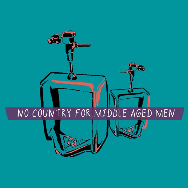 No Country For Middle-Aged Men