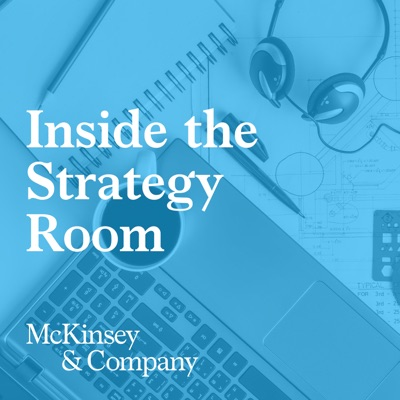 Inside the Strategy Room:McKinsey Strategy & Corporate Finance