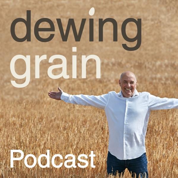 Dewing Grain Podcast