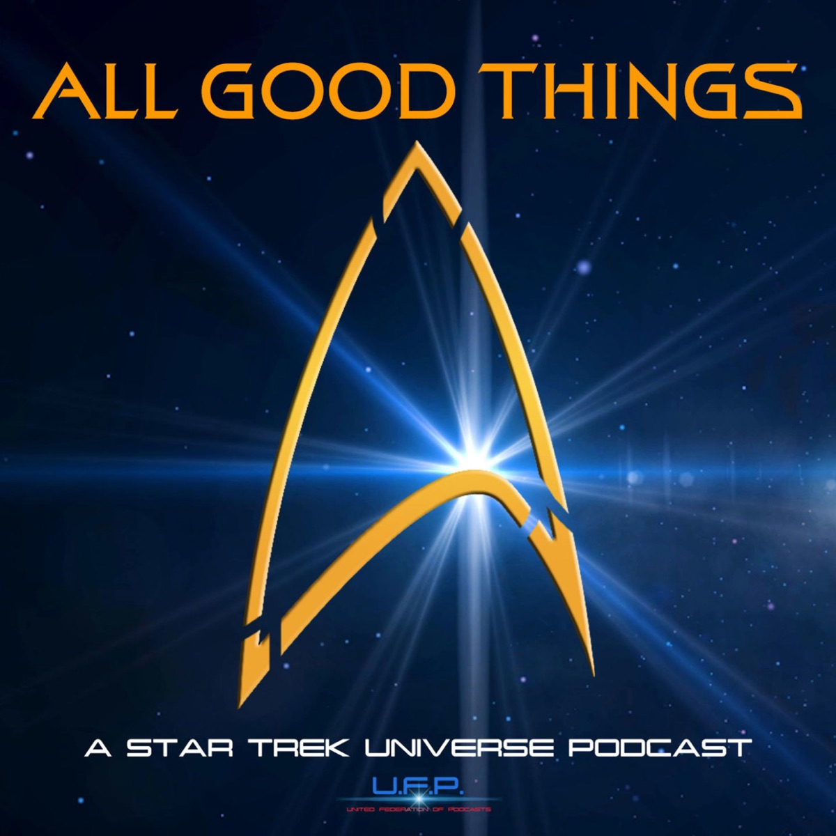 All Good Things: A Star Trek Universe Podcast