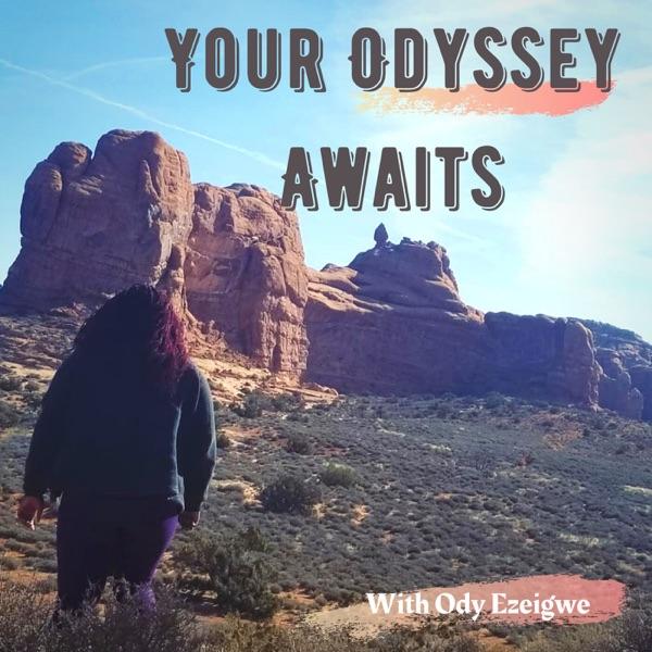 Your Odyssey Awaits
