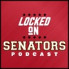 Locked On Senators - Daily Podcast On The Ottawa Senators artwork