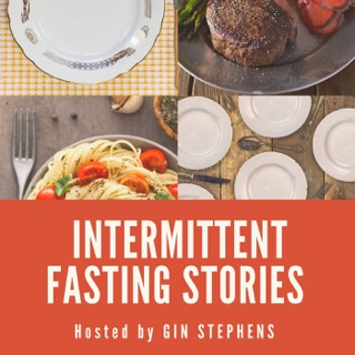 The Intermittent Fasting Podcast on Apple Podcasts