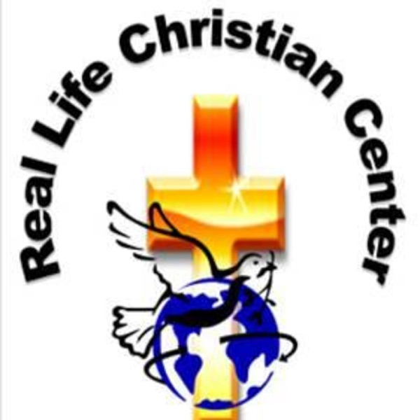 Real Life Christian Center Podcast