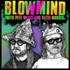 Blowmind Show with Pete Weiss and Keith Morris artwork