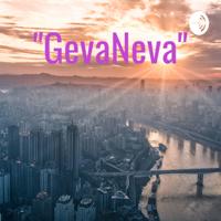 """GevaNeva"" podcast"