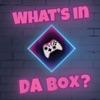 What's in da Box: A Gaming Podcast