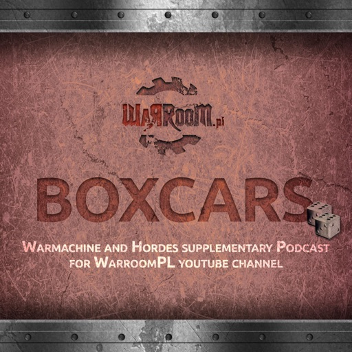 Cover image of Boxcars - Warmachine and Hordes Podcast