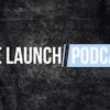 The Launch w/ Brandon Gonzales