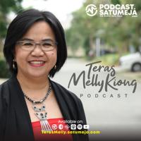 Teras Melly Kiong podcast