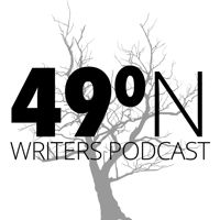 49 Degrees North Writers Podcast podcast