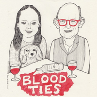 Blood Ties Podcast podcast