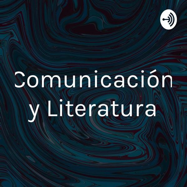 Comunicación y Literatura