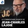 Le commentaire sportif de Jean-Charles Lajoie