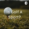 Is Golf A Sport? artwork