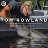 Tom Rowland Podcast artwork