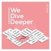 We Dive Deeper artwork