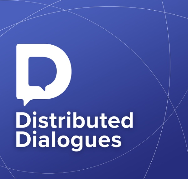 Distributed Dialogues