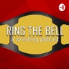 Ring the Bell: A Wrestling Podcast artwork