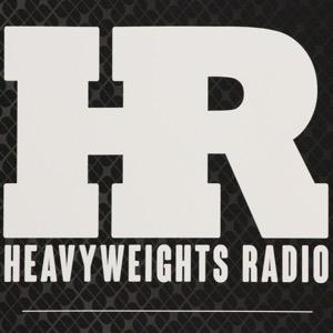 Heavyweights Radio Podcast