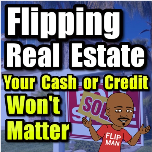 Cover image of Flipping Houses & Real Estate with The Flip Man