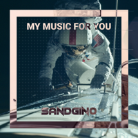 My Music For You by Sandgino podcast