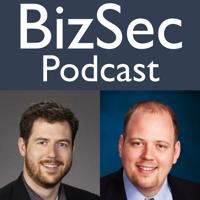 BizSec Podcast podcast