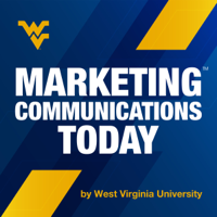 WVU Marketing Communications Today podcast