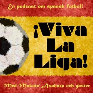 Viva La Liga! - en podd om spansk fotboll