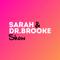 The Sarah & Dr Brooke Show